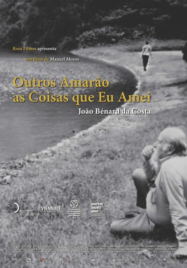 João Bénard da Costa: Outros amarão as coisas que eu amei  (2014) Poster