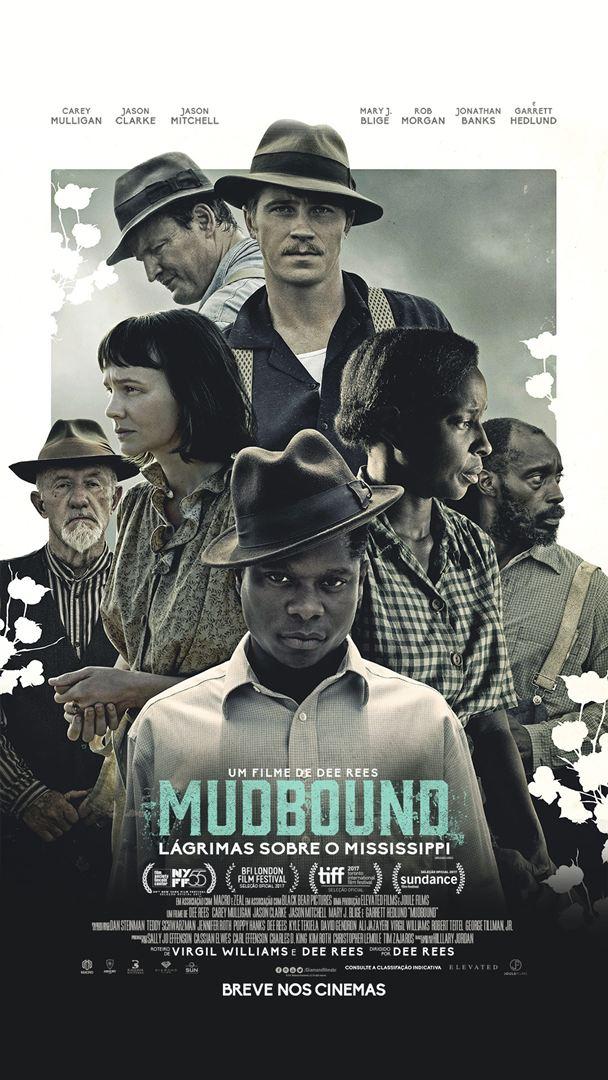 Mudbound - Lágrimas Sobre o Mississipi (2017) Poster