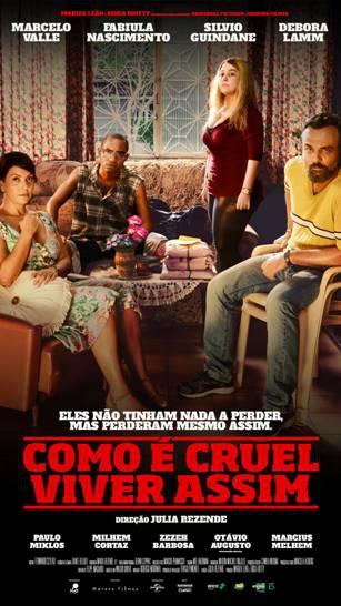 Como É Cruel Viver Assim (2018) Poster