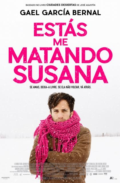 Estás me Matando Susana (2018) Poster