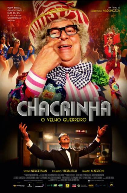 Chacrinha - O Velho Guerreiro (2018) Poster